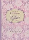God's Promises for a Mother's Heart Promise Journal - Barbara Farmer