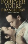 Forever Yours - Francis Ray