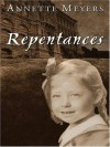 Repentances (Five Star First Edition Mystery) - Annette Meyers