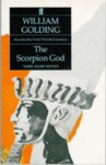 The Scorpion God Three Short Novels - William Golding