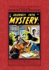 Marvel Masterworks: Atlas Era Journey Into Mystery, Vol. 1 - Stan Lee, Russ Heath, Tony DiPreta, Gene Colan, John Romita Sr., Jerry Robinson, Joe Maneely, Dick Ayers
