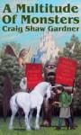 A Multitude of Monsters (The Ebenezum Series) - Craig Shaw Gardner