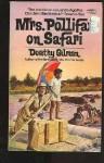 Mrs Pollifax on Safari (Mrs. Pollifax, Book 5) - Dorothy Gilman