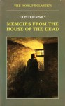 Memoirs from the House of the Dead (The World's Classics) - Fyodor Dostoyevsky, Jessie Coulson, Ronald Hingley