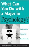 What Can You Do with a Major in Psychology? - Shelley O'Hara, Jennifer A. Horowitz