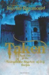 Taken... Book One of the Beneath the Shadows of Evil Series: 1 - Jolynn Raymond