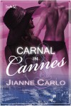 Carnal in Cannes - Jianne Carlo