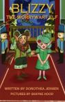 Blizzy, the Worrywart Elf - Dorothea Jensen, Shayne Hood