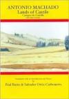 Antonio Machado: Lands of Castile and Other Poems - Antonio Machado, Paul Burns, Salvador Ortiz-Carboneres