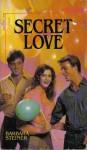 Secret Love - Barbara Steiner