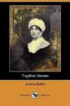 Fugitive Verses (Dodo Press) - Joanna Baillie