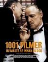 1001 filmer du måste se innan du dör - Steven Jay Schneider, Johan Nilsson, Nille Lindgren, Stefan Lindgren