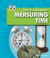 Time to Learn about Measuring Time - Pam Scheunemann