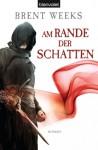 Am Rande der Schatten (Schatten-Trilogie, #2) - Brent Weeks