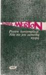 Posiew kontemplacji. Nikt nie jest samotną wyspą - Thomas Merton