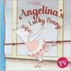 Angelina's Lucky Penny - James Mason, Helen Craig, Katharine Holabird
