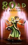 80AD - The Sudarshana (Book 4) - Aiki Flinthart