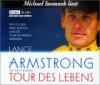 Tour des Lebens, 5 Audio-CDs - Lance Armstrong, Sally Jenkins, Michael Iwannek