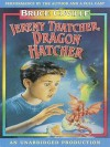 Jeremy Thatcher, Dragon Hatcher (Audio) - Bruce Coville, Words Take Wing Repertory Coville, Bruce