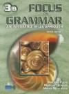 Focus On Grammar. An Integrated Skills Approach - Marjorie Fuchs, Margaret Bonner, Miriam Westheimer