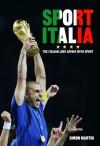 Sport Italia: The Italian Love Affair with Sport - Simon Martin