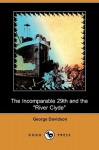 "The Incomparable 29th and the ""River Clyde"" (Dodo Press) - George W. Davidson"