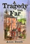 A Tragedy Too Far - Anne Booth