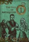The War of Antiquities: One - S.B. Jones