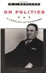 On Politics: A Carnival of Buncombe (Maryland Paperback Bookshelf) by H. L. Mencken (1996-07-30) - H. L. Mencken