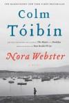 Nora Webster - Colm Tóibín