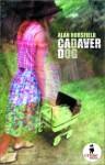 Cadaver Dog - Alan Horsfield