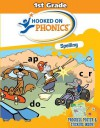 Hooked on Phonics: Spelling / 1st Grade - Hooked on Phonics