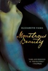 Monstrous Beauty - Elizabeth Fama