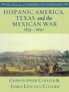 Hispanic America, Texas, and the Mexican War: 1835 - 1850 (The Drama of American History Series) - James Lincoln Collier, Christopher Collier