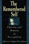 The Remembered Self: Emotion and Memory in Personality - Jefferson A. Singer, Peter Salovey