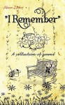 I Remember: A Collection of Poems - Alison Zeitler