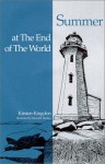 Summer at the End of the World - Kirsten Kingdon, David Dudley