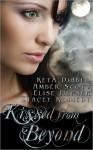 Kissed From Beyond - Keta Diablo, Amber Scott, Elise Hepner, Stacey Kennedy