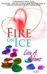 Fire On Ice - Lisa A. Adams
