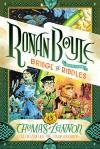 Ronan Boyle and the Bridge of Riddles (Ronan Boyle #1) - John Hendrix, Thomas Lennon