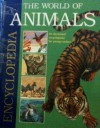 The World of Animals (An illustrated encyclopedia for young readers) - Elisabetta Dami, Adriana Sirena, Anna Pepino