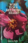 Wine for a Breaking Heart: Odes by Hafiz (Home library) - Hafez, حافظ