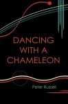 Dancing with a Chameleon - Peter Russell