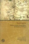 Seascapes: Maritime Histories, Littoral Cultures, and Transoceanic Exchanges - Kären E. Wigen