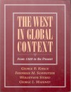 The West in Global Context: From 1500 to the Present - George B. Kirsch