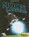 Moon Landing (Graphic History) - Joeming Dunn, Joseph Wight, Rod Espinosa