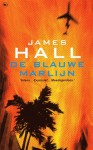 De Blauwe Marlijn - James W. Hall, Peter Cuijpers