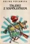 Talerz z Napoleonem cz.1 - Halina Popławska