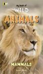 My book of WILD ANIMALS - Simon Wheeler