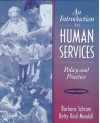 An Introduction to Human Services: Policy and Practice - Barbara Schram, Betty Reid Mandell